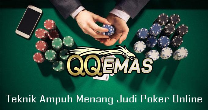 Teknik Ampuh Menang Judi Poker Online